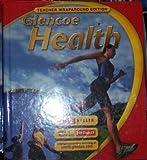 Glencoe Health Teacher's Wraparound Edition