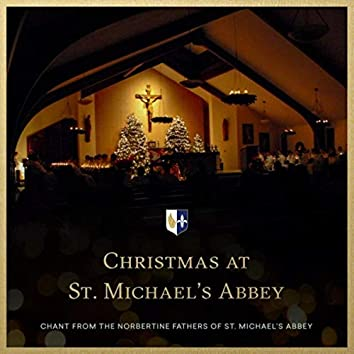 Christmas at St. Michael's Abbey