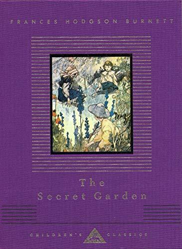 The Secret Garden (Everyman's Library CHILDREN'S CLASSICS)