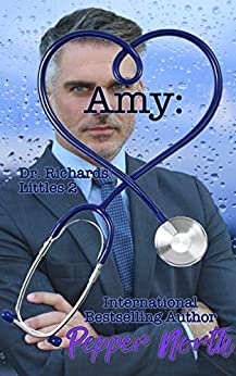 Amy: Dr. Richards' Littles 2 by [Pepper North]