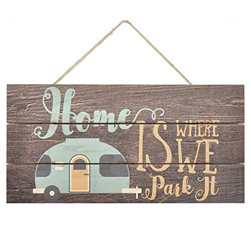 Home is Where We Park It Wooden Plank Sign