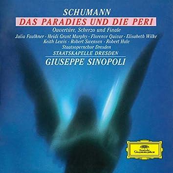 Schumann: Das Paradies und die Peri; Overtüre, Scherzo und Finale, Op.52