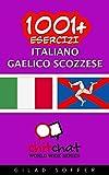 1001+ Esercizi italiano - gaelico scozzese