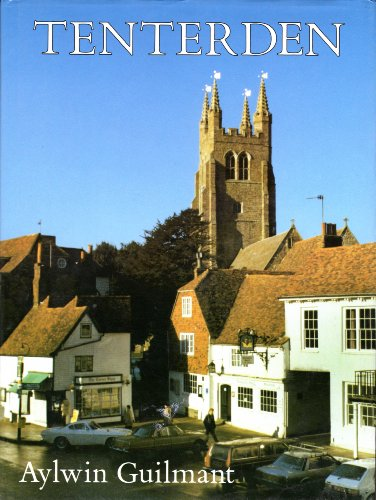 Bygone Tenterden (Pictorial History Series): A Pictorial History