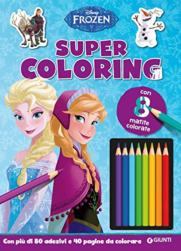 Frozen. Super coloring. Con adesivi. Con 8 matite