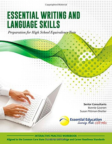 Essential Writing and Language Skills, Preparation for High School Equivalency Tests