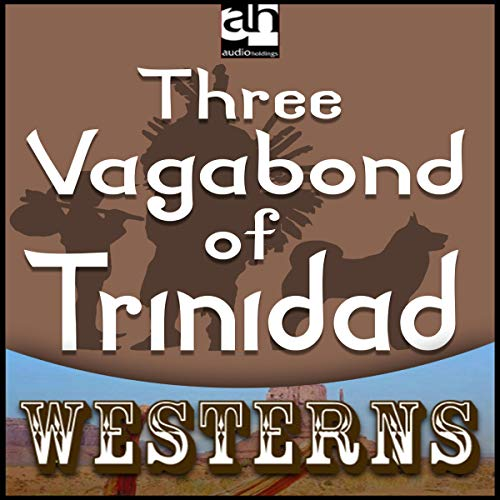 Three Vagabonds of Trinidad Titelbild