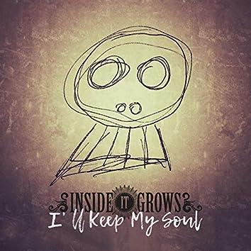 I'll Keep My Soul