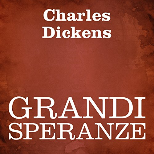 Grandi speranze [Great Expectations] cover art