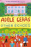 Other Echoes (English Edition)
