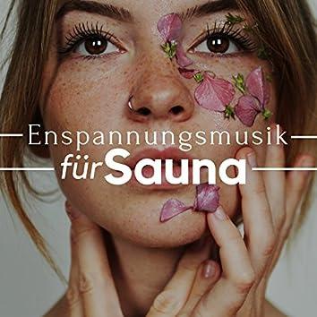 Enspannungsmusik für Sauna zum Entspannen 2018