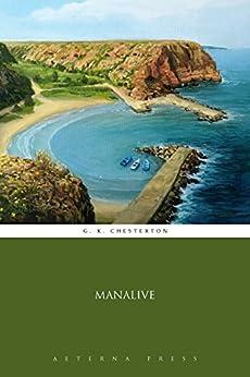 Manalive (Illustrated) (English Edition) por [G. K. Chesterton, Aeterna Press]