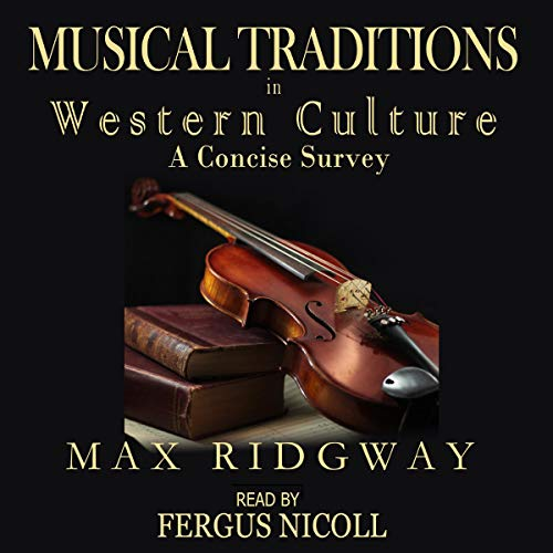 Musical Traditions in Western Culture: A Concise Survey audiobook cover art