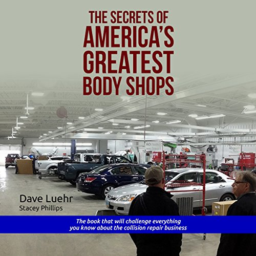 The Secrets of America's Greatest Body Shops:  audiobook cover art