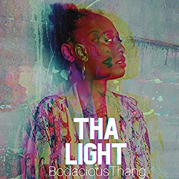 THA LIGHT