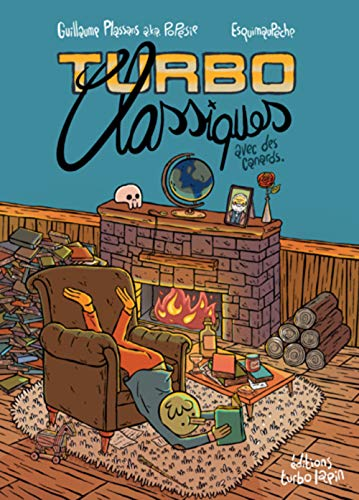 Turbo classiques : Des résumés de classiques de la littérature en 4 cases et avec des canards