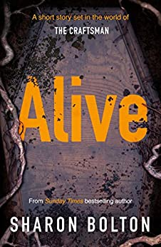 Alive by [Sharon Bolton]