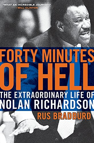 Image of Forty Minutes of Hell: The Extraordinary Life of Nolan Richardson