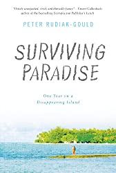 Books Set Around The World: Marshall Islands - Surviving Paradise: One Year on a Disappearing Island by Peter Rudiak-Gould. For more books that inspire travel visit www.taleway.com. reading challenge 2021, world reading challenge, world books, books around the world, travel inspiration, world travel, novels set around the world, world novels, books and travel, travel reads, travel books, reading list, books to read, books set in different countries, reading challenge ideas