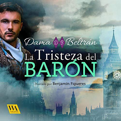 Diseño de la portada del título La tristeza del Barón