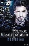 Der Spion: Black Dagger 32 - Roman - J. R. Ward