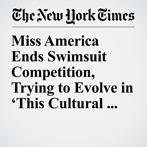 Miss America Ends Swimsuit Competition, Trying to Evolve in 'This Cultural Revolution' copertina