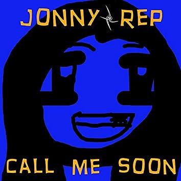 Call Me Soon