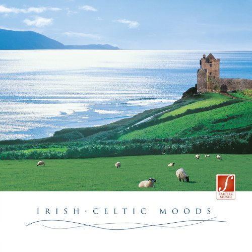 Irish-Celtic Moods: Stimulating and Relaxing Irish Music