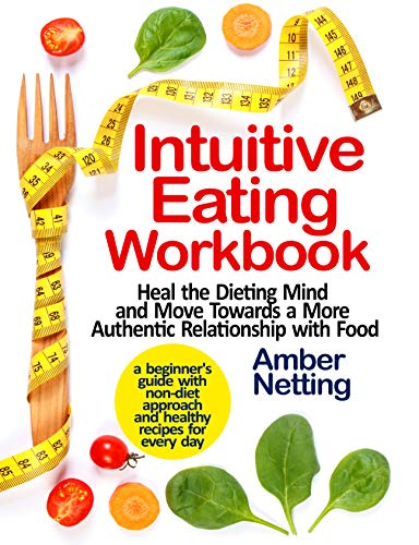 Intuitive Eating Workbook by Amber Netting ebook deal