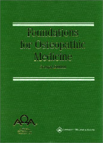 Association, American Osteopathic; Ward, Robert C.; Hruby, R's Foundations for Osteopathic Medicine 2nd (second) edition by Association, American Osteopathic; Ward, Robert C.; Hruby, R published by Lippincott Williams & Wilkins [Hardcover] (2002)