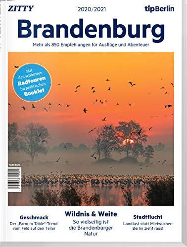 Brandenburg 2020/2021: Mehr als 850 Empfehlungen für Ausflüge und Abenteuer