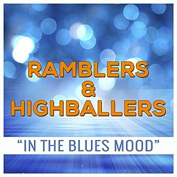 Ramblers & Highballers - In the Blues Mood