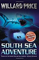 South Sea Adventure by Willard Price(2012-06-04)