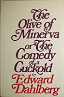 The Olive of Minerva: Or, The Comedy of a Cuckold 0690006977 Book Cover