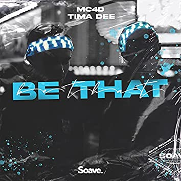 Be That