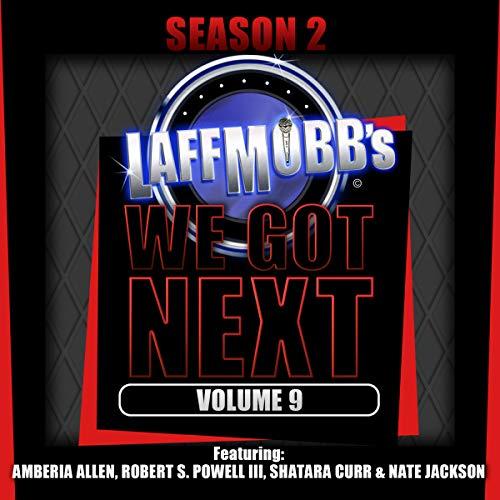 Laffmobb's We Got Next, Vol. 9 audiobook cover art