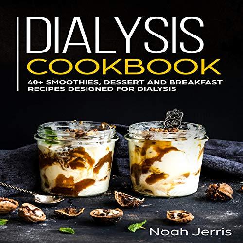 Dialysis Cookbook audiobook cover art