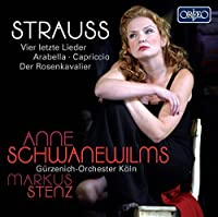 Strauss: Four Last Songs; Scenes from Arabella, Capriccio & Der Rosenkavalier - Anne Schwanewilms by Anne Schwanewilms