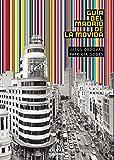 Guía del Madrid de la Movida (Guías Singulares)