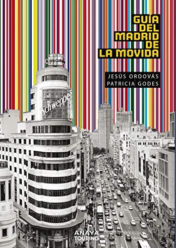 Guía del Madrid de la Movida (Guías Singulares