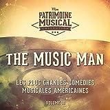 Seventy Six Trombones (Grand Finale) (Extrait De La Comédie Musicale « the Music Man »)