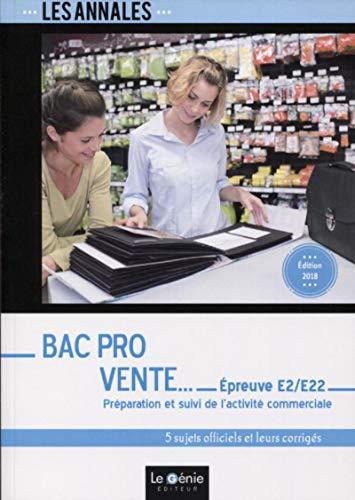 Bac Pro Vente - Épreuve E2/E22: Préparation et suivi de l'activité commerciale