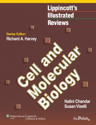 Download Lippincott's Illustrated Reviews: Cell and Molecular Biology, North American Edition (Lippincott's Illustrated Reviews Series) (Lippincott Illustrated Reviews Series) 078179210X