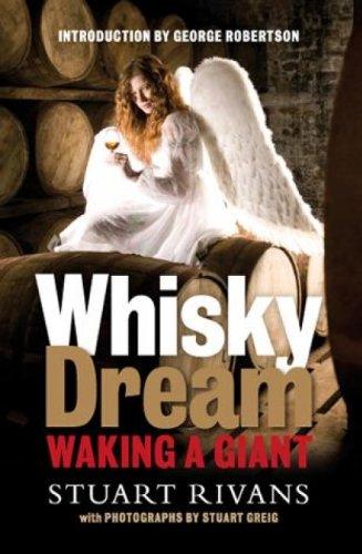Whisky Dream: Waking a Giant: One Man's Battle to Resurrect an Islay Jewel