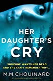 Her Daughter's Cry: An absolutely gripping crime thriller (Detective Jo Fournier)