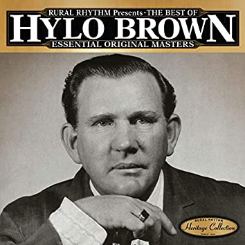 The Best Of Hylo Brown - Essential Original Masters