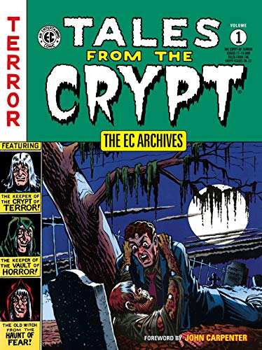 The EC Archives: Tales from the Crypt Volume 1 (English Edition)