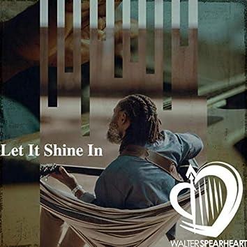 Let It Shine In