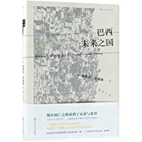 Brazil: A Land of the Future (Chinese Edition)