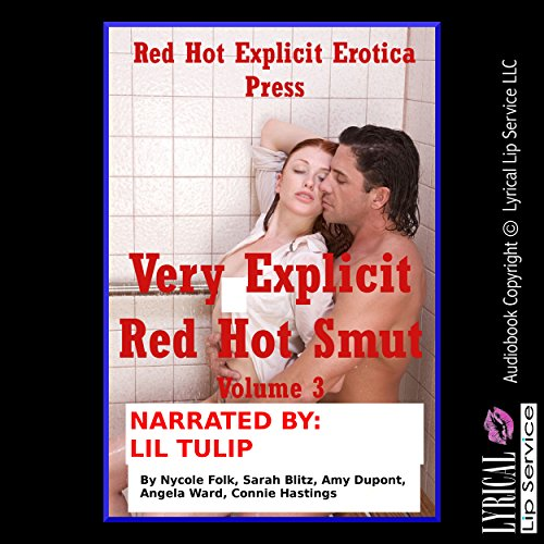 Very Explicit Red Hot Smut, Book 3: Five Explicit Erotica Stories cover art